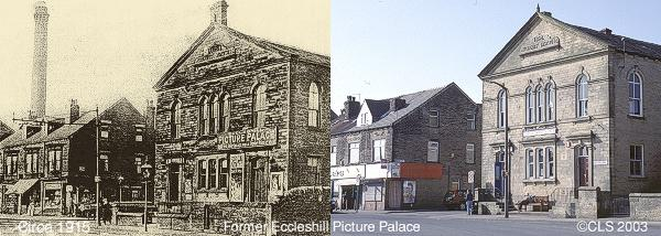 Eccleshill Picture Palace circa 1915 and 2003